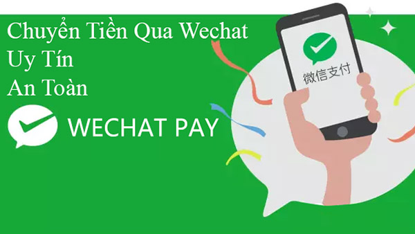 Chuyển tiền Wechat